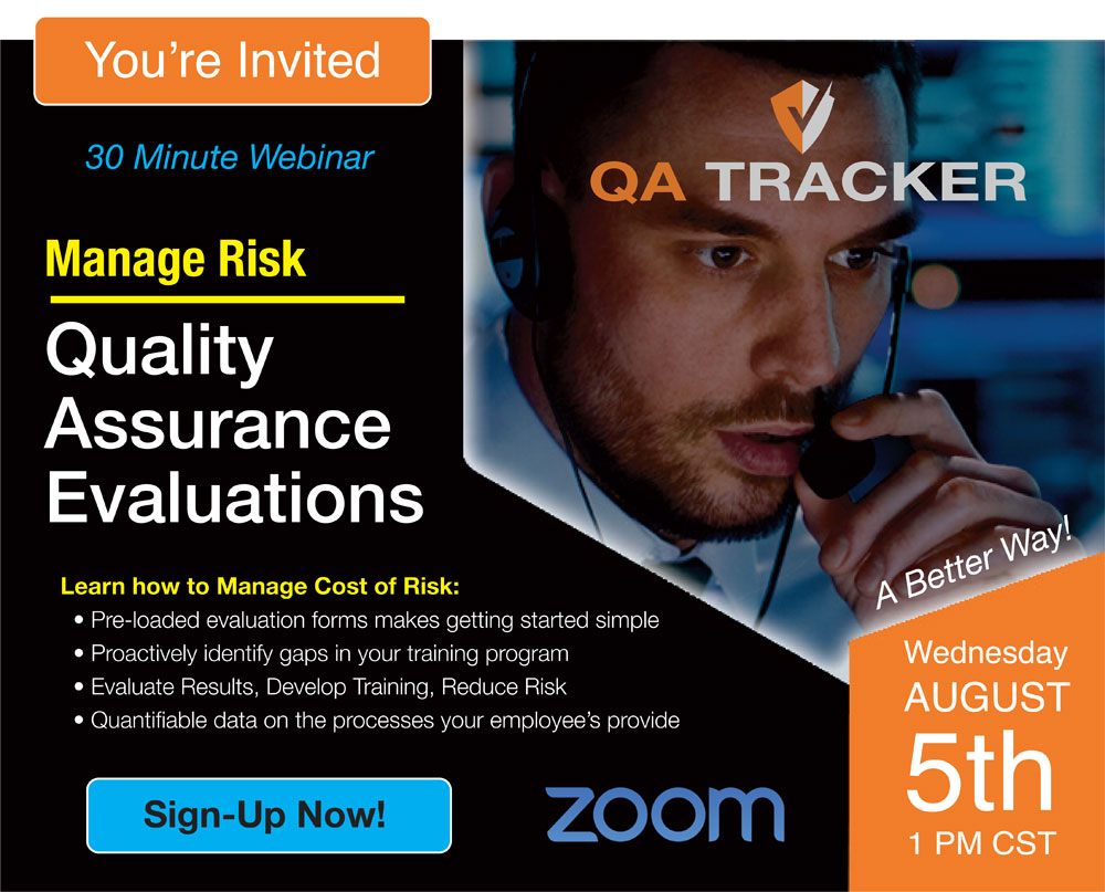 Today's Sucessful Webinar: Manage Risk­: Quality Assurance Evaluations.